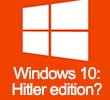 Win10 Hitler edition